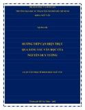 Luận văn Thạc sĩ Khoa học Ngữ văn: Hướng tiếp cận hiện thực qua sáng tác văn học của Nguyễn Huy Tưởng