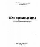 Ebook Bệnh học ngoại khoa (Dùng để ôn thi sau đại học): Phần 1