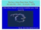 Bài giảng Phương pháp làm bộ nhiễm sắc thể người - ThS.BS. Huỳnh Minh Tuấn