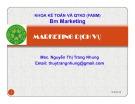 Bài giảng Marketing dịch vụ: Chương 3 – Nguyễn Thị Trang Nhung