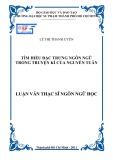 Luận văn Thạc sĩ Ngôn ngữ học: Tìm hiểu đặc trưng ngôn ngữ trong truyện kí của Nguyễn Tuân
