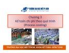 Bài giảng Kế toán chi phí: Chương 3 - Nguyễn Hoàng Phi Nam