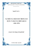 Luận văn Thạc sĩ Lịch sử: Vai trò của nhân dân trong xây dựng và bảo vệ chiến khu Đ (1954-1975)