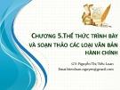 Bài giảng Quản trị hành chính văn phòng: Chương 5 - Nguyễn Thị Tiểu Loan
