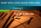 Bài giảng Công nghệ phần mềm: Chương 2 - Phạm Mạnh Cương