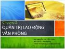 Bài giảng Quản trị hành chính văn phòng: Chương 2 - Nguyễn Thị Tiểu Loan