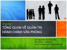 Bài giảng Quản trị hành chính văn phòng: Chương 1 - Nguyễn Thị Tiểu Loan