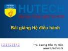 Bài giảng Hệ điều hành - Bài 8: Quản lý nhập xuất