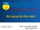 Bài giảng Hệ điều hành - Bài 1: Tổng quan Hệ điều hành