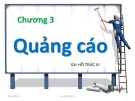 Bài giảng Nghiệp vụ quảng cáo tiếp thị: Chương 3 - GV. Hồ Trúc Vi