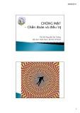 Bài giảng Thần kinh: Chóng mặt - Chuẩn đoán và điều trị - ThS.BS. Nguyễn Bá Thắng