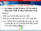 Bài giảng Lắp ráp cài đặt máy tính: Chương 9 - Trung cấp Tây Bắc