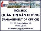 Bài giảng môn học Quản trị văn phòng: Chương 1 - TS. Nguyễn Nam Hà