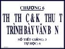 Bài giảng môn học Quản trị văn phòng: Chương 6 - TS. Nguyễn Nam Hà