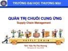 Bài giảng Quản trị chuỗi cung ứng: Chương 7 - ThS. Trần Thị Thu Hương