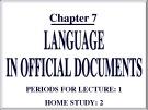 Bài giảng môn học Quản trị văn phòng: Chương 7 - TS. Nguyễn Nam Hà