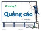 Bài giảng Nghiệp vụ quảng cáo tiếp thị: Chương 3 - Hồ Trúc Vi