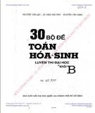 30 bộ đề toán - hóa - sinh luyện thi Đại học khối b: phần  1
