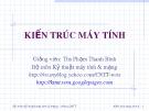 Bài giảng Kiến trúc máy tính: Chương 4 - ThS. Phạm Thanh Bình