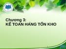 Bài giảng Kế toán tài chính 1: Chương 3 - ĐH Kinh tế TP. HCM