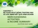 Bài giảng Kế toán tài chính 1: Chương 7 - ĐH Kinh tế TP. HCM