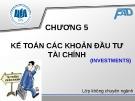 Bài giảng Kế toán tài chính: Chương 5 - ĐH Kinh tế TP.HCM (Dành cho lớp không chuyên)