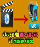 Chuyển đổi định dạng Video Mp4 sang Mp3 bằng phần mềm Camtasia Studio