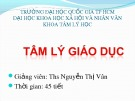 Bài giảng Tâm lý học giáo dục: Chương 1 - ThS. Nguyễn Thị Vân