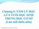 Bài giảng Tâm lý học giáo dục: Chương 5 - GV. Nguyễn Thị Vân