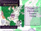 Lecture International accounting (4/e): Chapter 12 - Timothy Doupnik, Hector Perera
