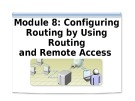Course 2277 - Implementing, managing, and maintaining a Microsoft Windows Server 2003 network infrastructure: Network services - Module 8