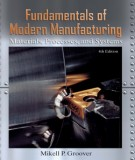 Ebook Fundamentals of modern manufacturing (4th edition): Part 1