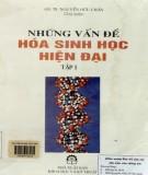 Ebook Những vấn đề hóa sinh học hiện đại (Tập 1): Phần 1
