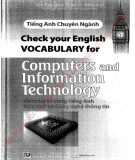 Ebook Tiếng Anh chuyên ngành - Check your English vocabulary for computers and information technology: Phần 2