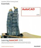 autodesk official training guide learning autocad 2010: part 2