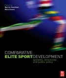 Ebook Comparative elite sport development - Systems, structures and public policy: Part 1