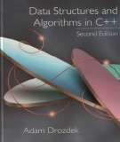 Ebook Data structure and algorithms in C++ (2nd edition): Part 2