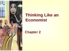 Lecture Principles of microeconomics - Chapter 2: Thinking like an economist