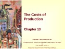 Lecture Principles of microeconomics - Chapter 13: The costs of production