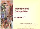 Lecture Principles of microeconomics - Chapter 17: Monopolistic competition