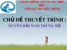 Chủ đề thuyết trình: Duyên hải Nam Trung Bộ