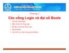 Bài giảng Các cổng Logic và đại số Boole - CĐ Công nghệ Thủ Đức