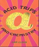 Ebook Acid trips and chemistry: Part 1