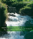 Methods and Reagents for Green Chemistry By Pietro Tundo 1