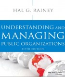 Ebook Understanding and managing public organizations (5th edition): Part 1