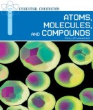 Ebook Essential chemistry atoms, molecules, and compounds: Part 2