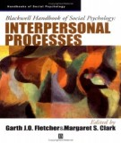 blackwell handbook of social psychology - interpersonal processes: part 1
