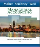 Ebook Managerial accounting - An Introduction to concepts, methods and uses (10th edition): Part 1