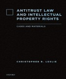 Ebook Antitrust law and intellectual property rights: Part 1