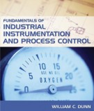 Ebook Fundamentals of industrial instrumentation and process control: Part 1